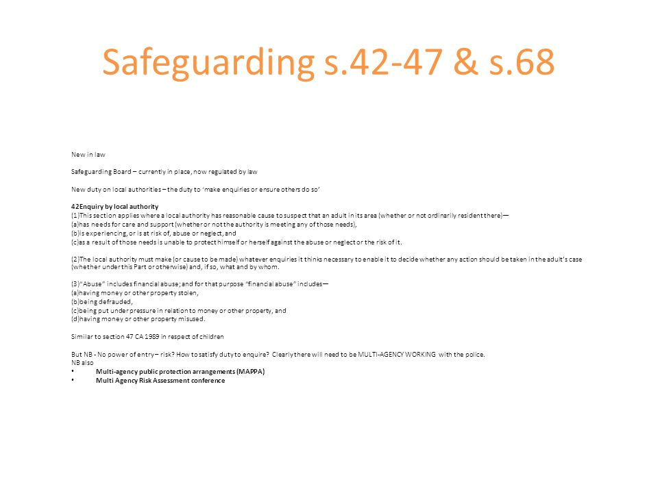 Safeguarding s.42-47 & s.68 New in law