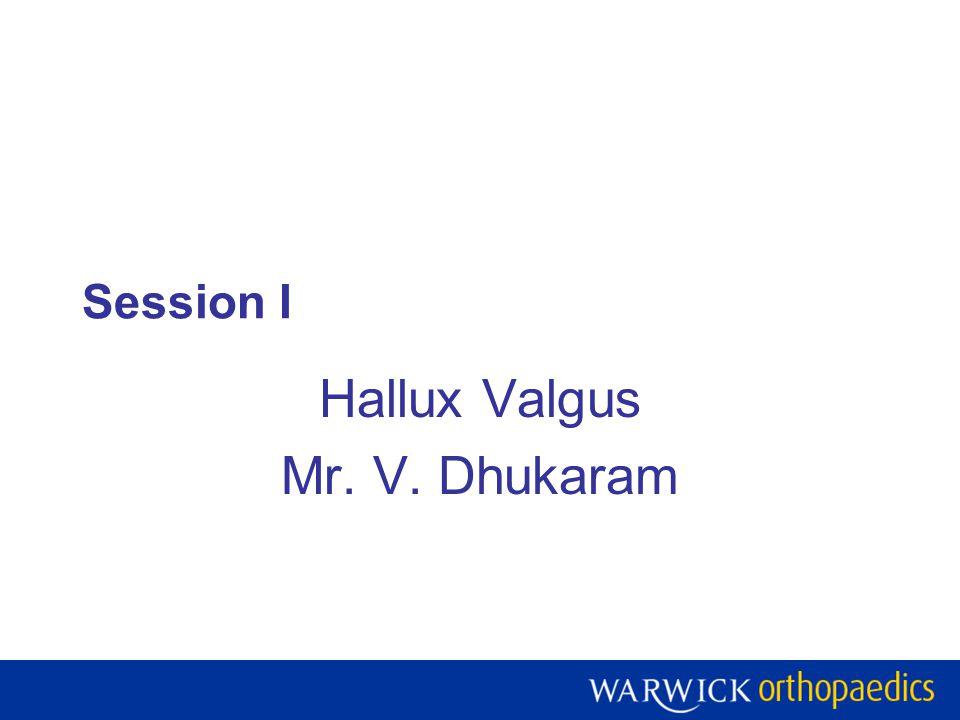 Hallux Valgus Mr. V. Dhukaram