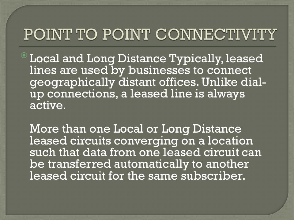 POINT TO POINT CONNECTIVITY