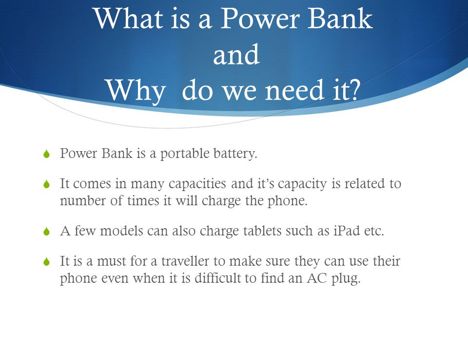 What is a Power Bank and Why do we need it