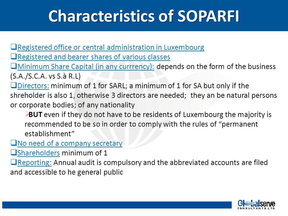Characteristics of SOPARFI