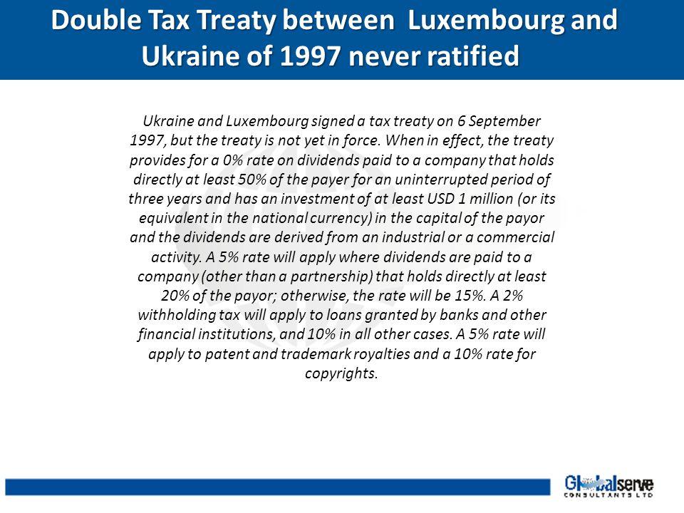 Double Tax Treaty between Luxembourg and Ukraine of 1997 never ratified