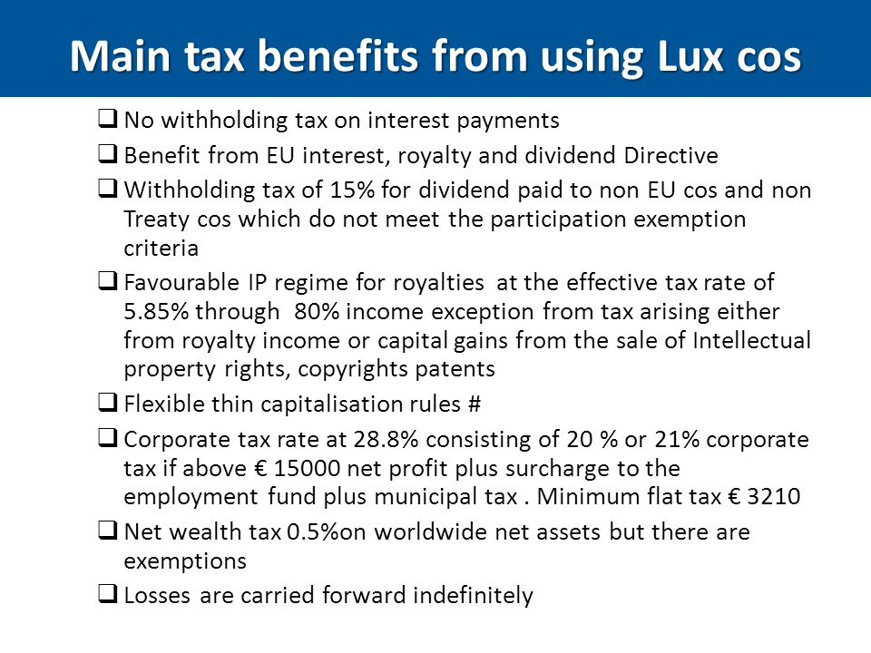 Main tax benefits from using Lux cos