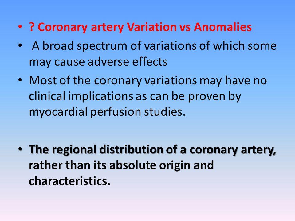 Coronary artery Variation vs Anomalies