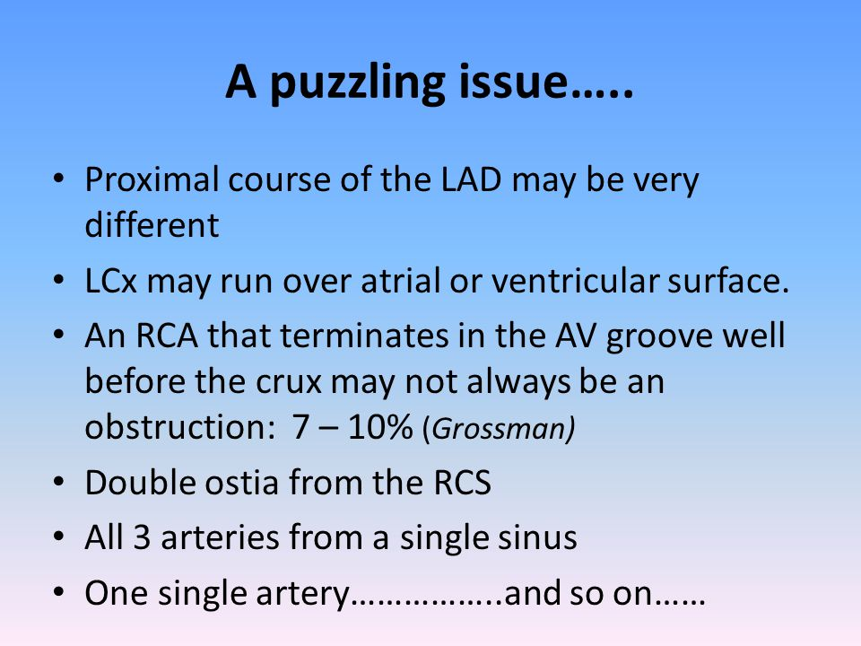 A puzzling issue….. Proximal course of the LAD may be very different