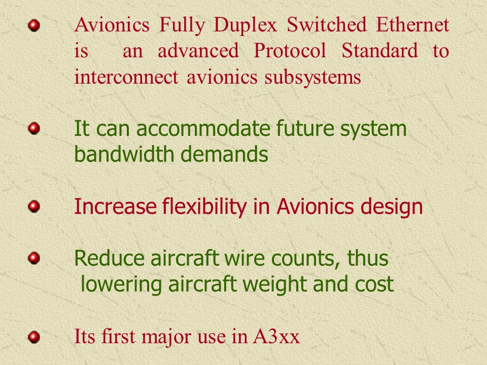 Avionics Fully Duplex Switched Ethernet. is