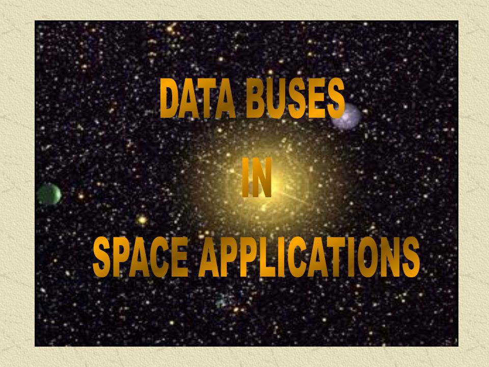 DATA BUSES IN SPACE APPLICATIONS