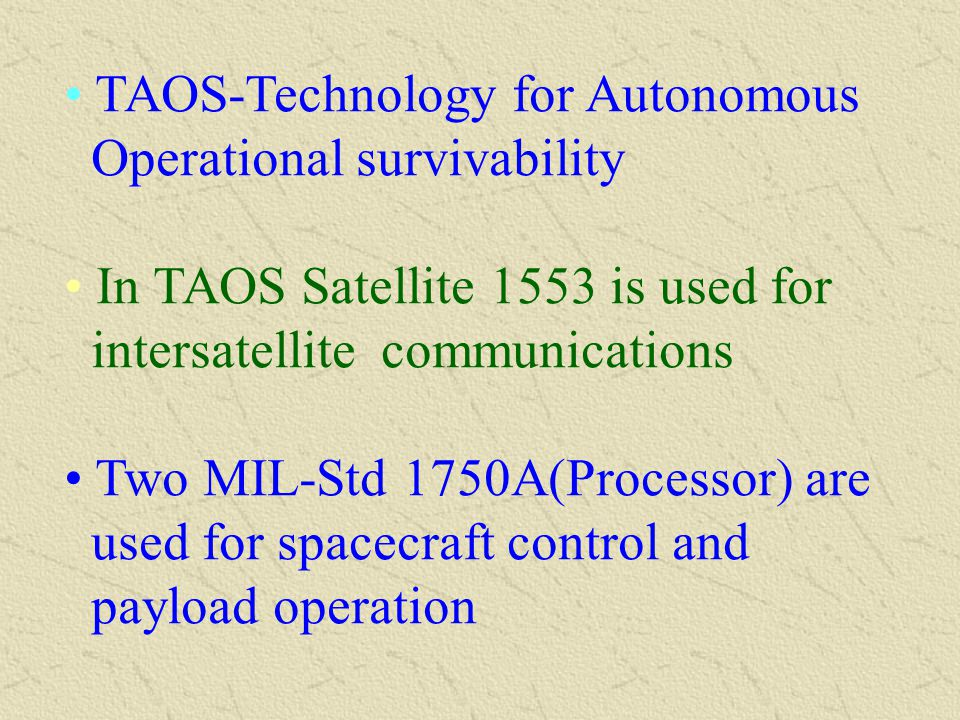 TAOS-Technology for Autonomous