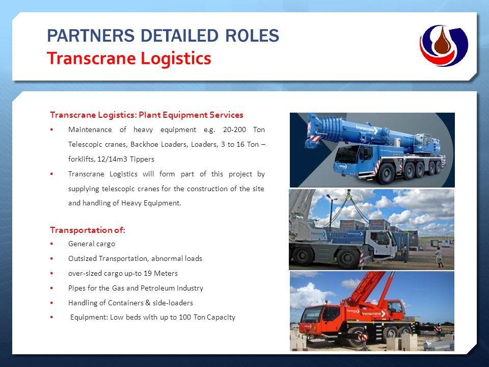 PARTNERS DETAILED ROLES Transcrane Logistics