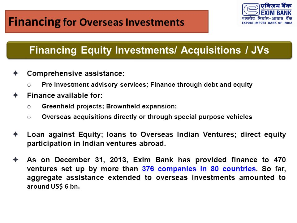 Financing Equity Investments/ Acquisitions / JVs