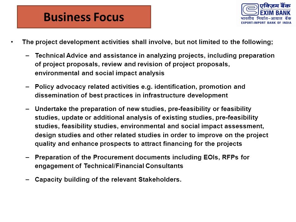Business Focus The project development activities shall involve, but not limited to the following;