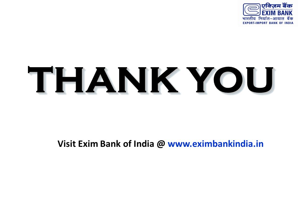 Visit Exim Bank of India @ www.eximbankindia.in