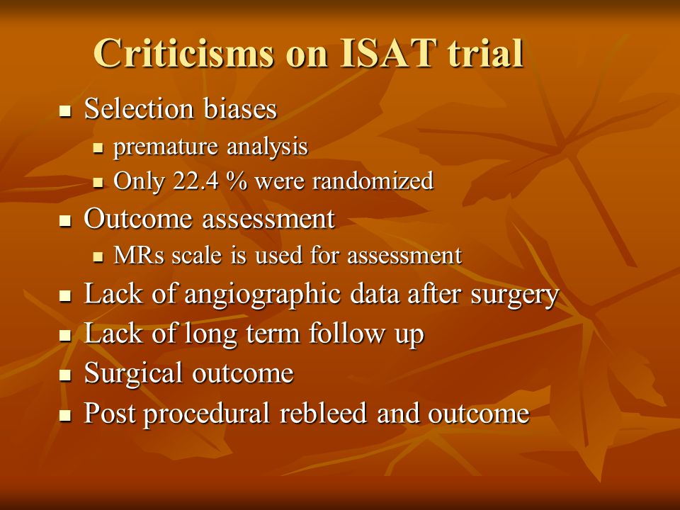 Criticisms on ISAT trial