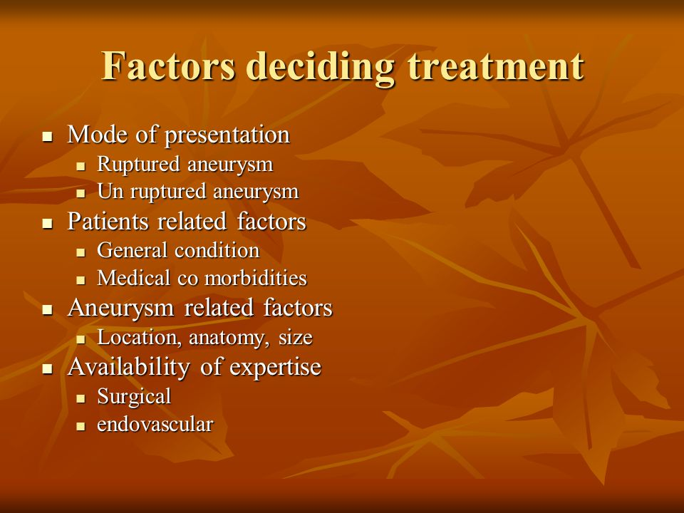 Factors deciding treatment