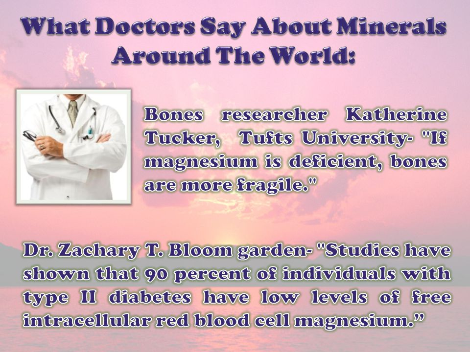 What Doctors Say About Minerals Around The World: