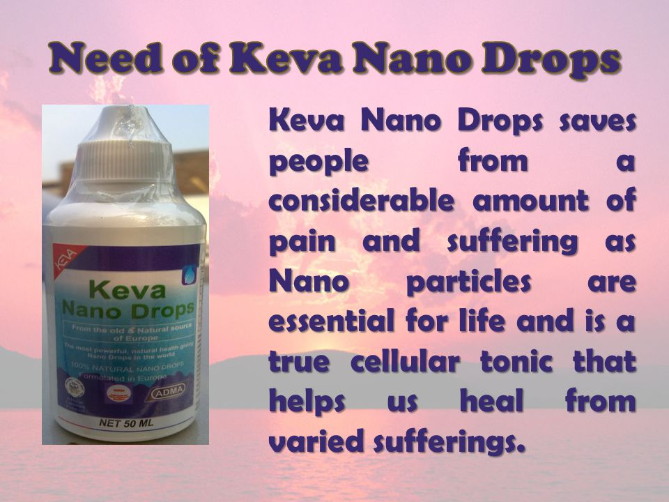 Need of Keva Nano Drops