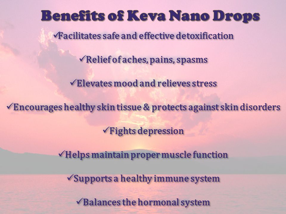Benefits of Keva Nano Drops
