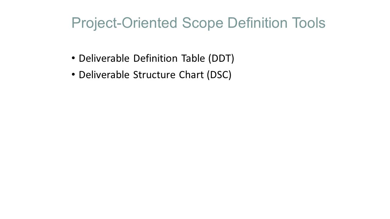 Project-Oriented Scope Definition Tools