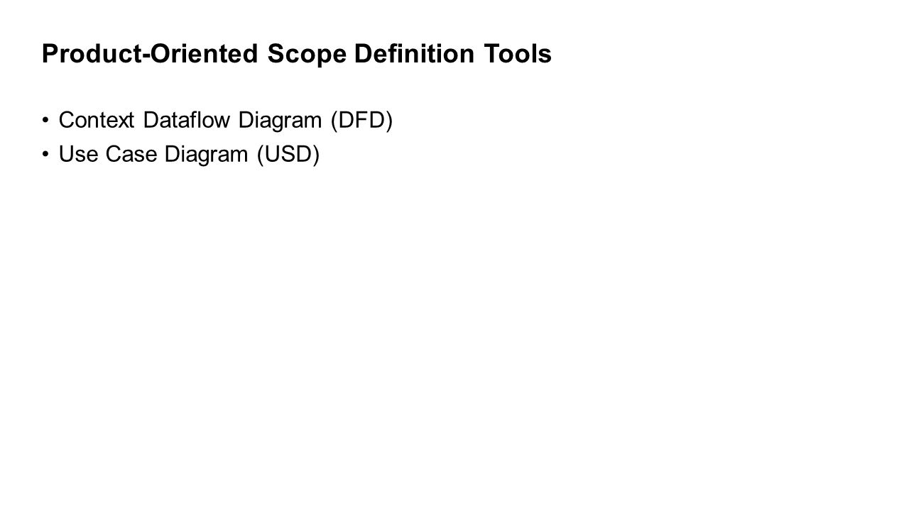 Product-Oriented Scope Definition Tools
