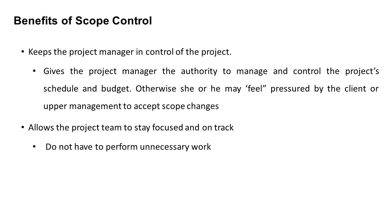 Benefits of Scope Control