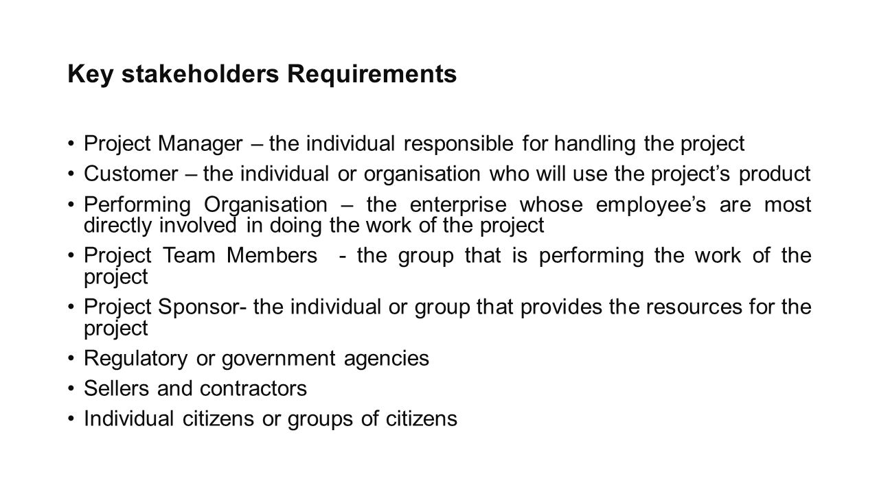 Key stakeholders Requirements