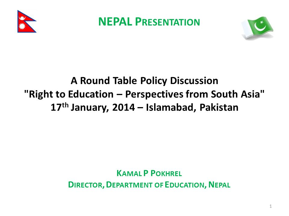 NEPAL Presentation A Round Table Policy Discussion