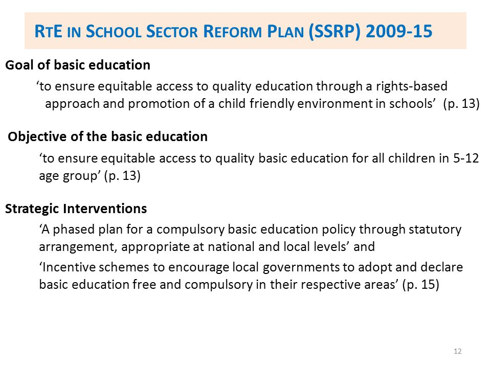 RtE in School Sector Reform Plan (SSRP) 2009-15