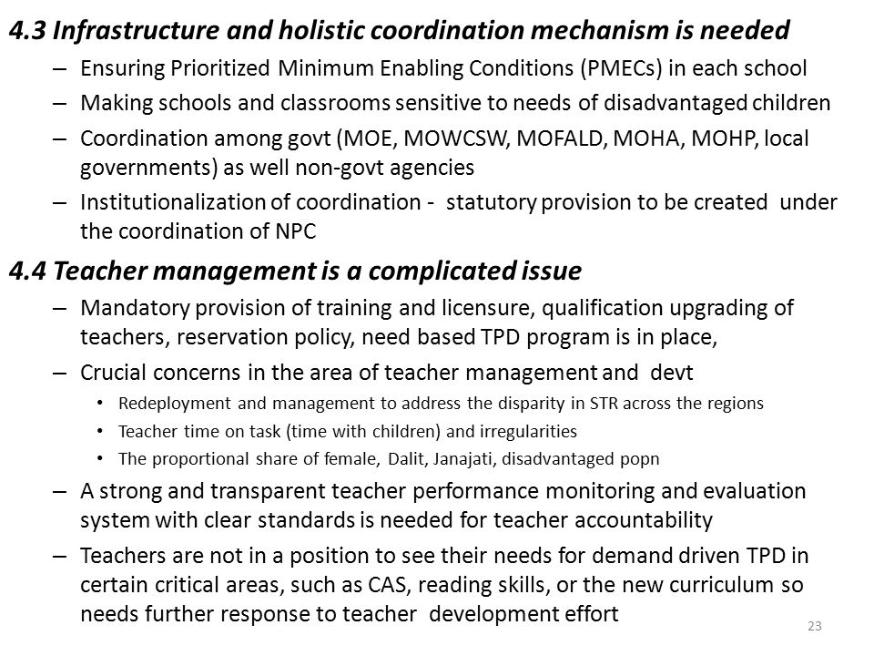 4.3 Infrastructure and holistic coordination mechanism is needed