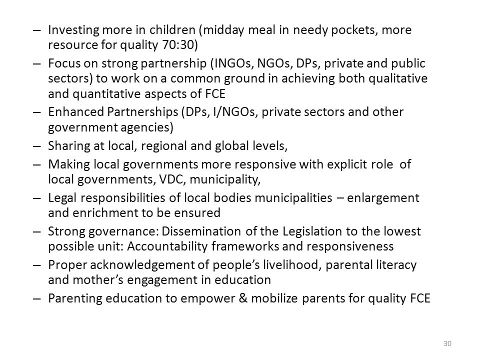 Investing more in children (midday meal in needy pockets, more resource for quality 70:30)