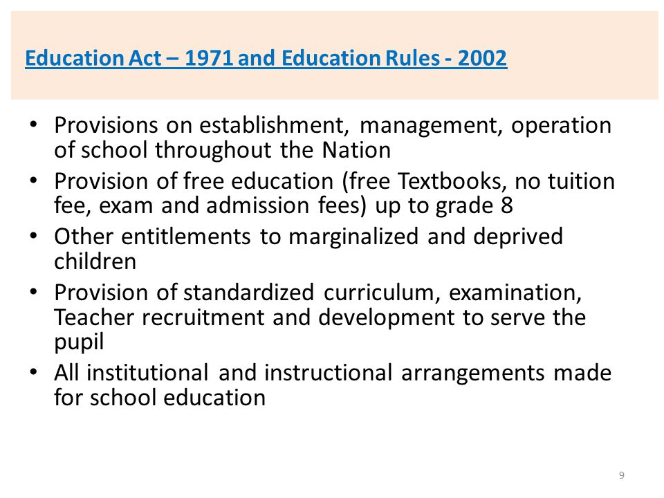 Education Act – 1971 and Education Rules - 2002