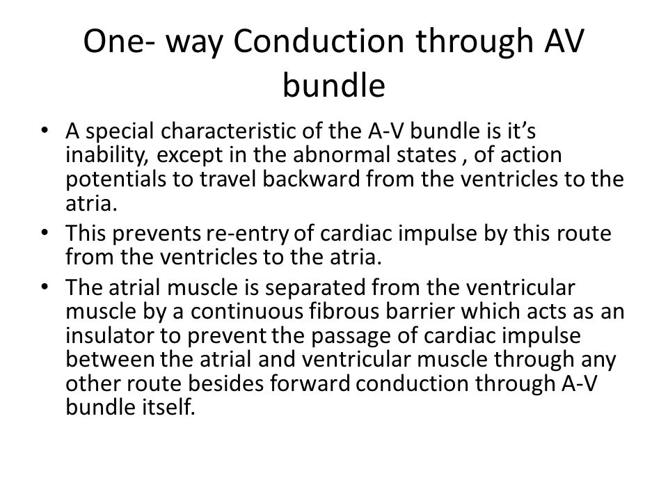 One- way Conduction through AV bundle