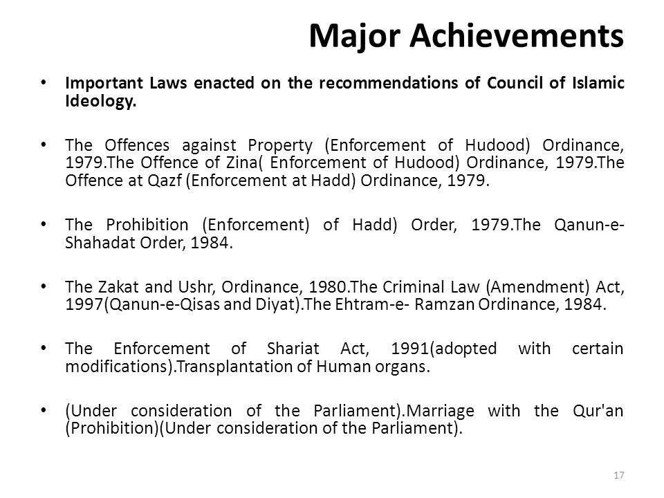 Major Achievements Important Laws enacted on the recommendations of Council of Islamic Ideology.