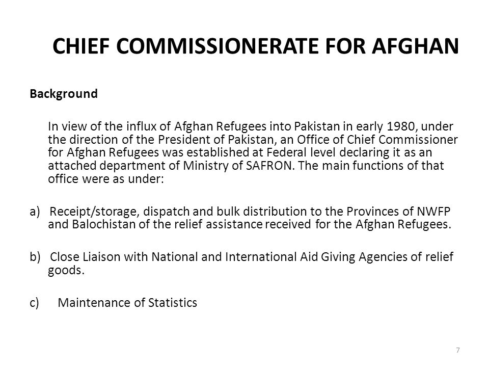CHIEF COMMISSIONERATE FOR AFGHAN