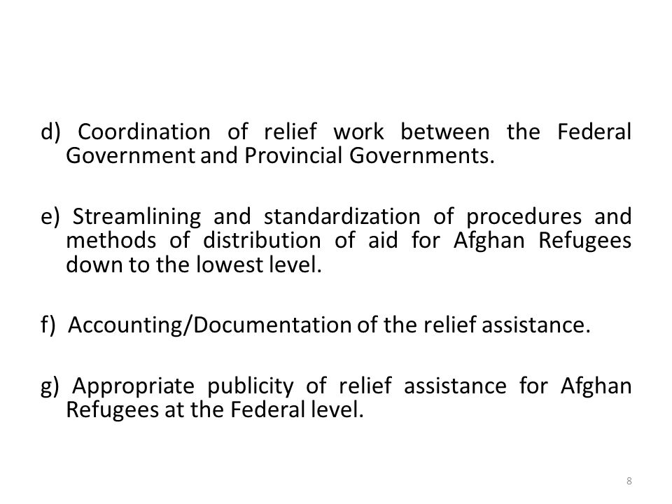 d) Coordination of relief work between the Federal Government and Provincial Governments.