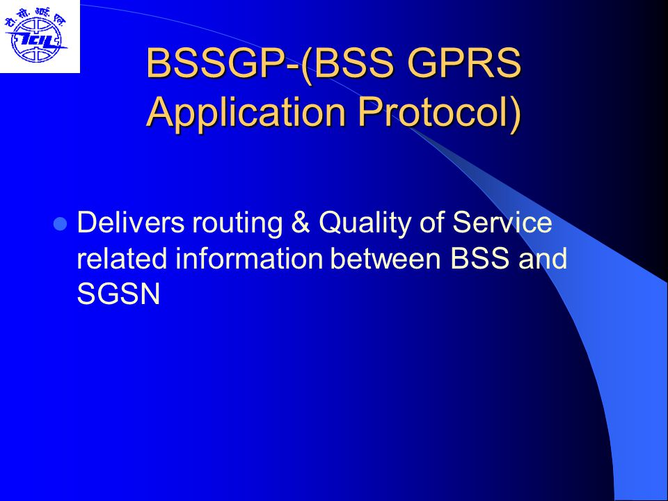 BSSGP-(BSS GPRS Application Protocol)
