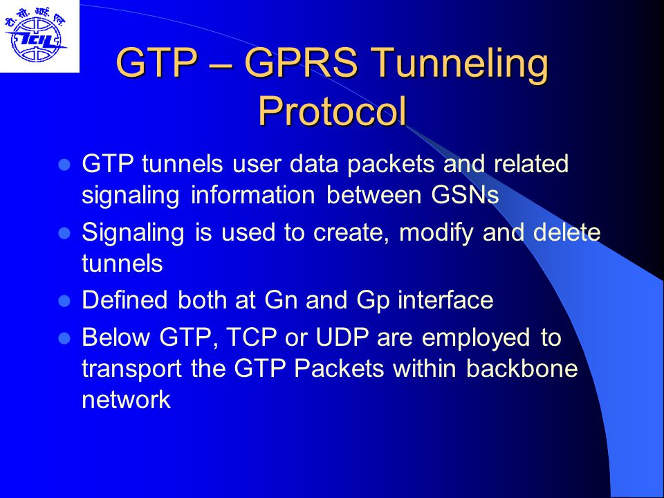 GTP – GPRS Tunneling Protocol