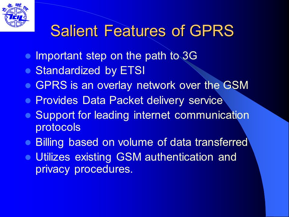 Salient Features of GPRS
