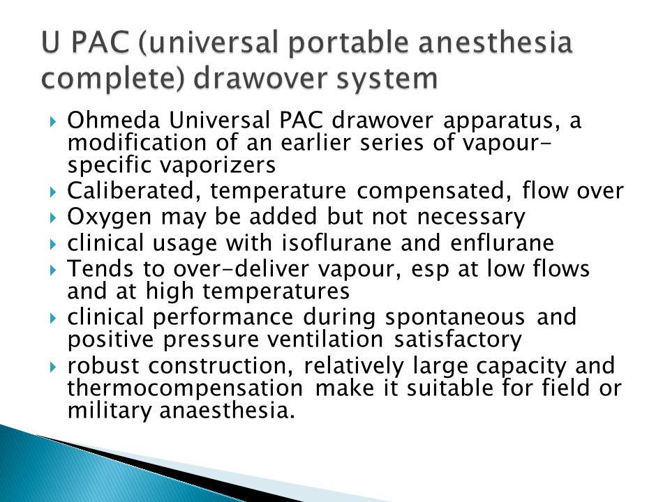 U PAC (universal portable anesthesia complete) drawover system
