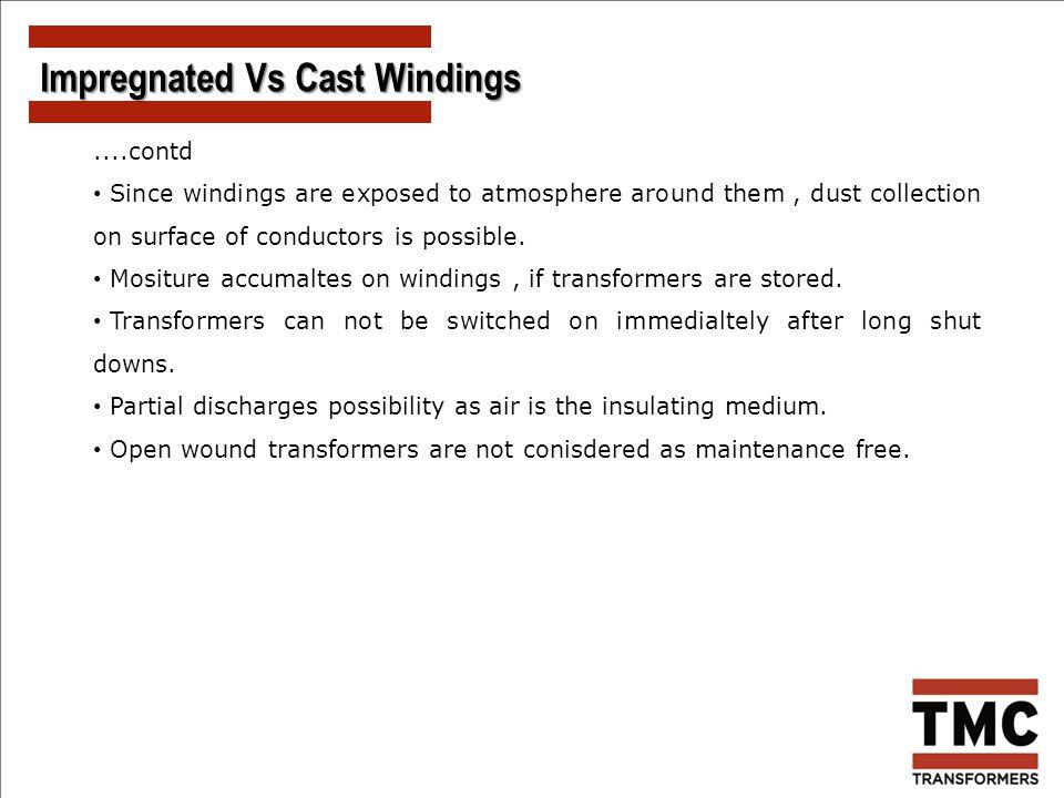 Impregnated Vs Cast Windings