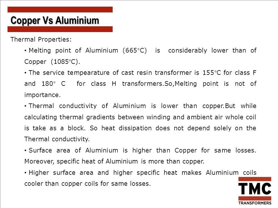 Copper Vs Aluminium Thermal Properties: