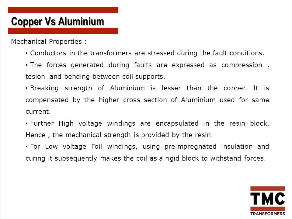 Copper Vs Aluminium Mechanical Properties :
