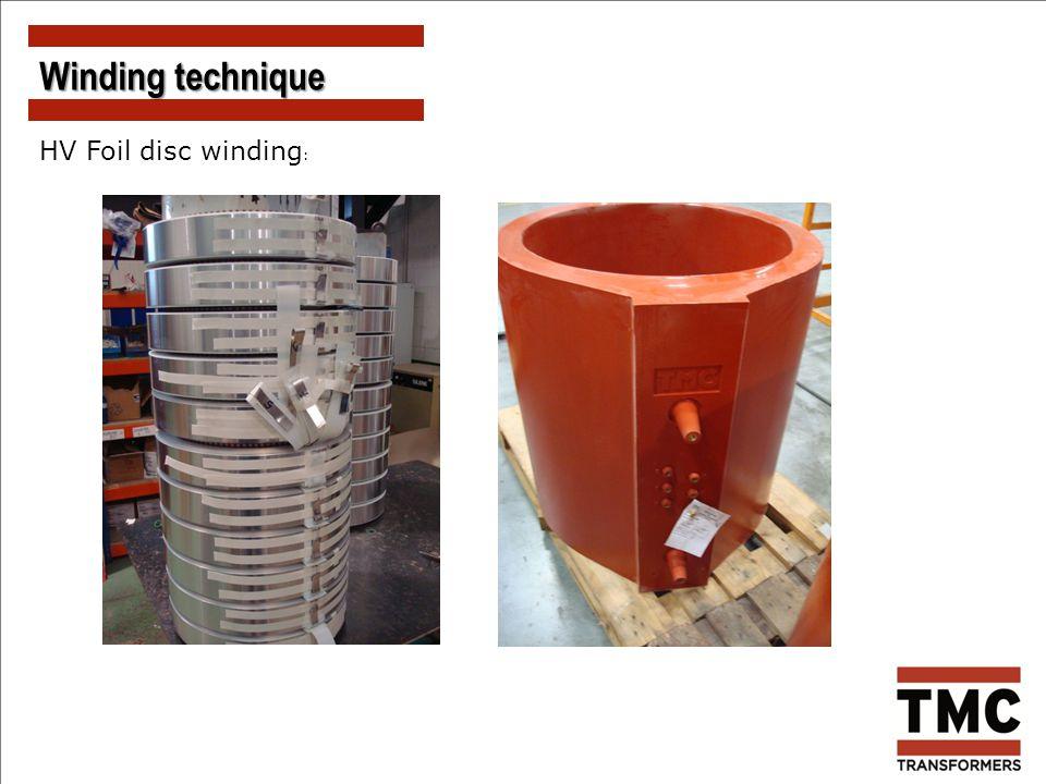 Winding technique HV Foil disc winding: