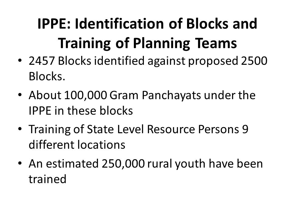 IPPE: Identification of Blocks and Training of Planning Teams