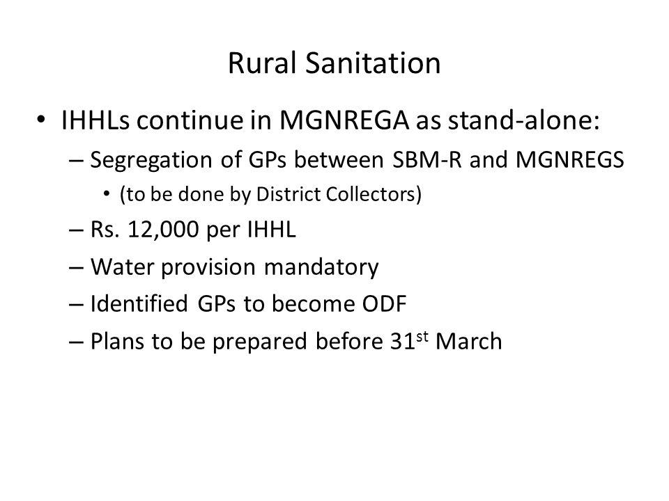 Rural Sanitation IHHLs continue in MGNREGA as stand-alone: