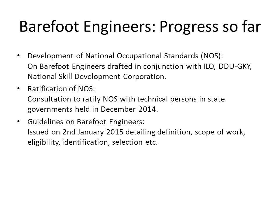 Barefoot Engineers: Progress so far