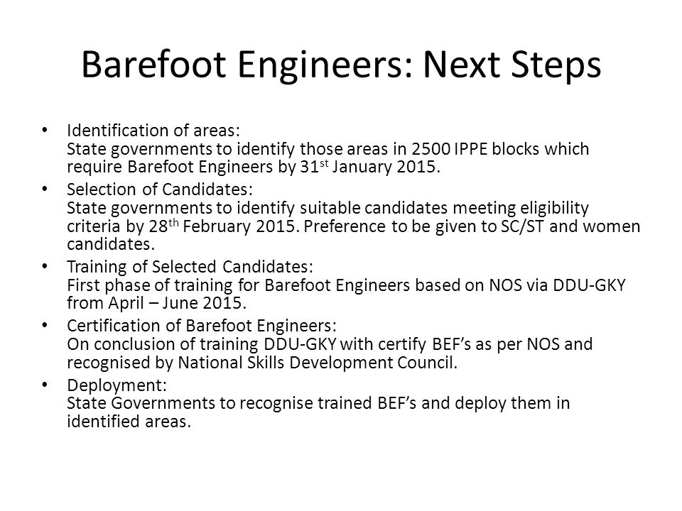 Barefoot Engineers: Next Steps