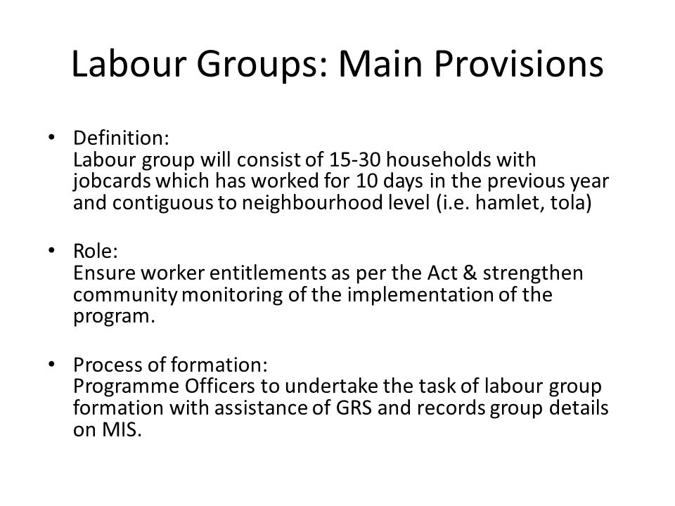 Labour Groups: Main Provisions