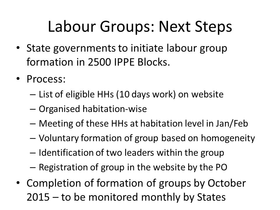 Labour Groups: Next Steps