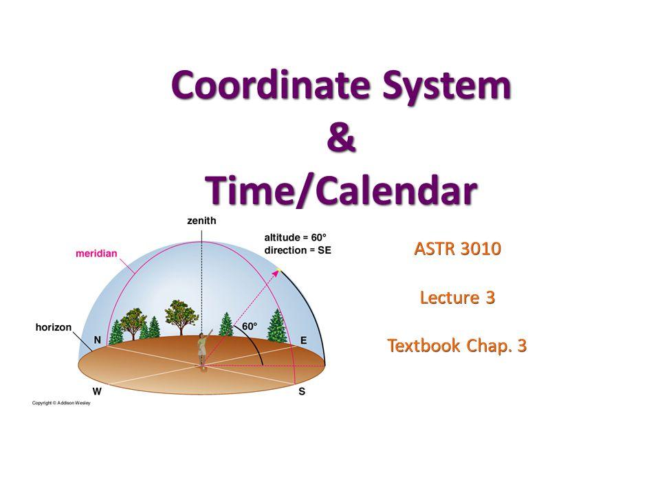 Coordinate System & Time/Calendar