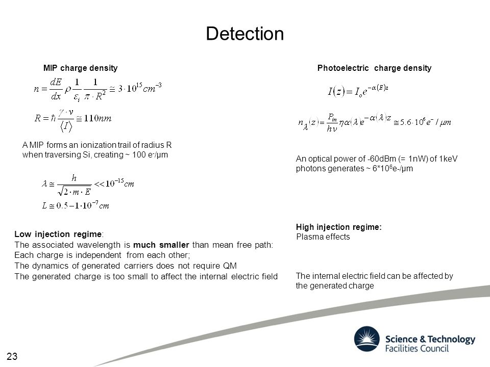 Detection 23 Low injection regime: